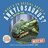 What s So Special About Ankylosaurus?