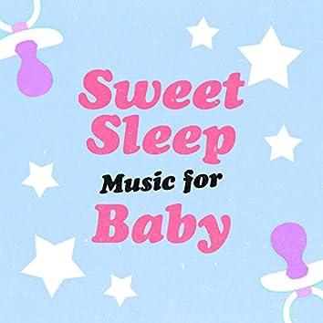 Sweet Sleep Music for Baby