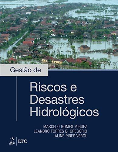 Gestão de Riscos e Desastres Hidrológicos