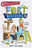 Happy Tails Lodge: Fort Builders Inc. 2 (QUIX)
