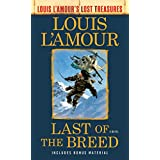 Last of the Breed (Louis L'Amour's Lost Treasures): A Novel (English Edition)