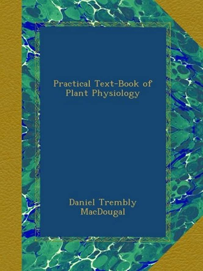 グローブセーター芝生Practical Text-Book of Plant Physiology