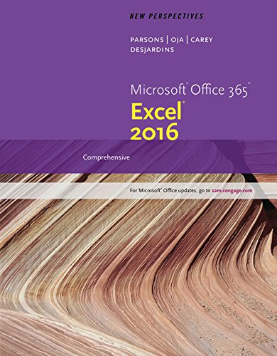 New Perspectives Microsoft Office 365 & Excel 2016: Comprehensive, Loose-leaf Version