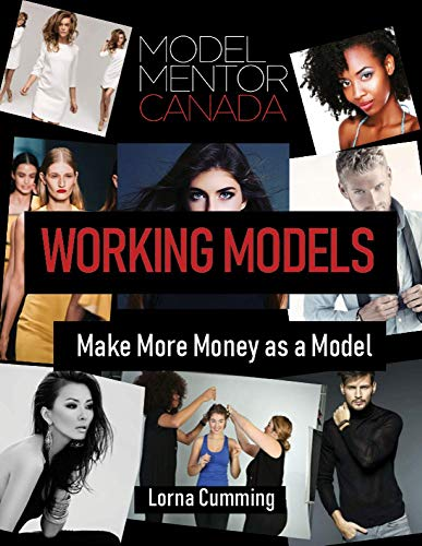 Working Models: Make More Money as a Model (Working Model Series Book 1) (English Edition)