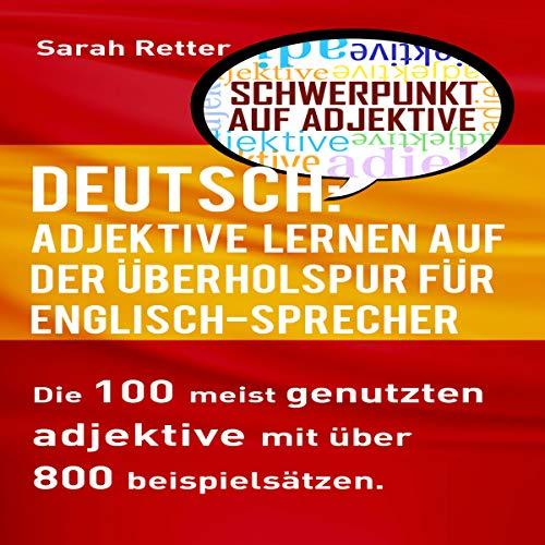 Deutsch: Adjektive Lernen auf der überholspur für englisch sprecher Englisch Titelbild