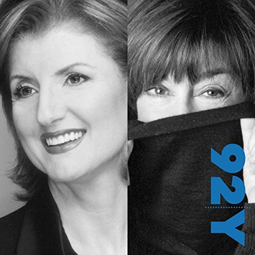 Arianna Huffington and Nora Ephron: Advice for Women at the 92nd Street Y audiobook cover art