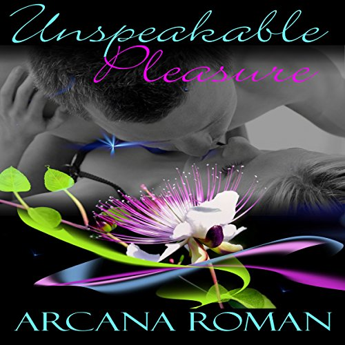 Unspeakable Pleasure audiobook cover art