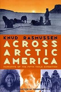 Best knud rasmussen across arctic america Reviews