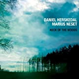 Neck Of The Woods by Daniel Herskedal, Marius Neset (2012-09-18)