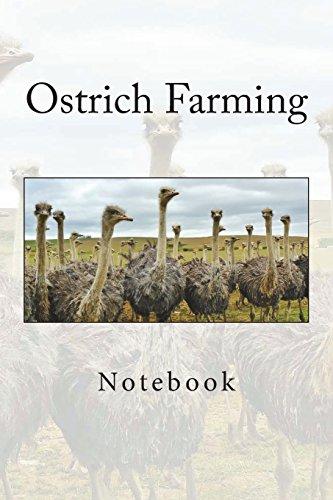 Ostrich Farming: Notebook