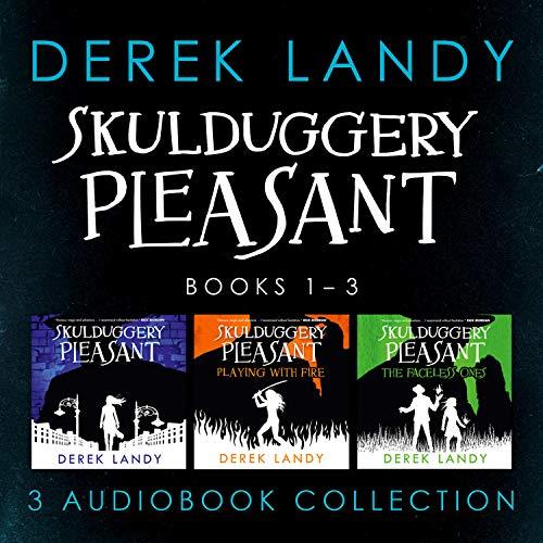 Skulduggery Pleasant: Audio Collection Books 1-3 Audiobook By Derek Landy cover art