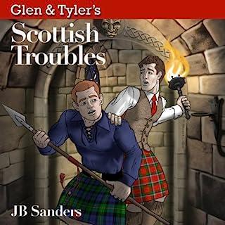 Glen & Tyler's Scottish Troubles audiobook cover art