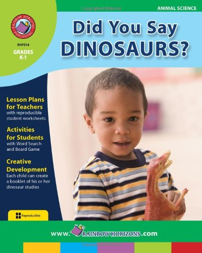 Did You Say Dinosaurs.