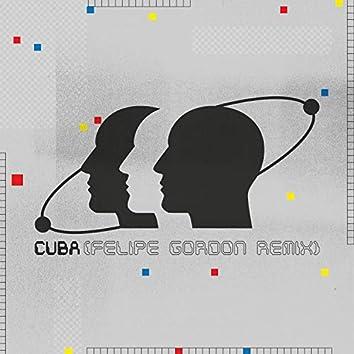 Cuba (Felipe Gordon Remix)