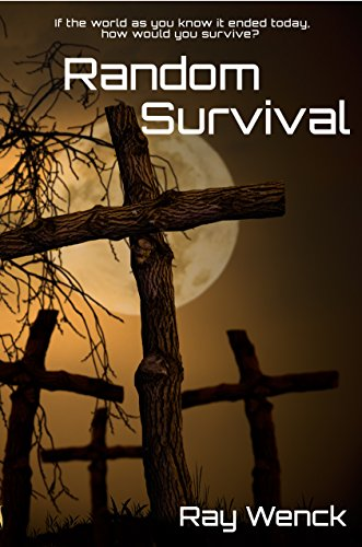 Random Survival by Ray Wenck ebook deal
