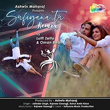Sufiyana Tu (Remix)
