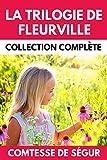 La Trilogie de Fleurville Collection Complète: Les Malheurs de Sophie | Les Petites Filles Modèles | Les Vacances (Littérature pour Enfant à partir de 8 ans)