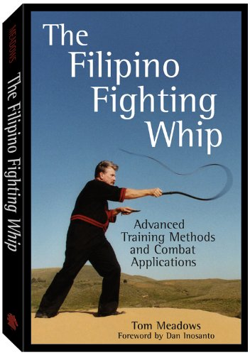 The Filipino Fighting Whip: Advanced Training Methods and Combat Applications