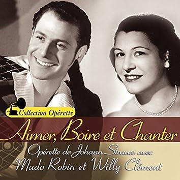 """Aimer, boire et chanter (Collection """"Opérette"""")"""