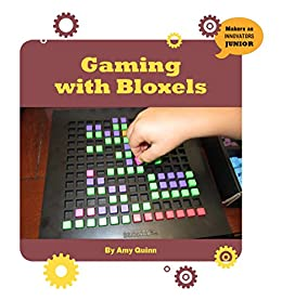 Gaming with Bloxels (21st Century Skills Innovation Library: Makers as Innovators Junior) (English Edition) eBook: Quinn, Amy: Amazon.es: Tienda Kindle