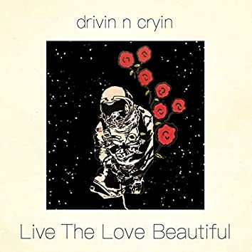 Live the Love Beautiful