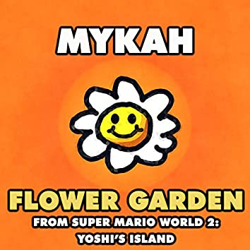 "Flower Garden (From ""Super Mario World 2: Yoshi's Island"")"
