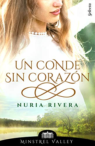 Un conde sin corazón (Minstrel Valley 5) eBook: Rivera, Nuria ...