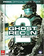 Tom Clancy's Ghost Recon Advanced Warfighter 2 - Prima Official Game Guide de Michael Knight