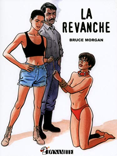 Les instincts pervers, Tome 3 : La revanche (Outrage)