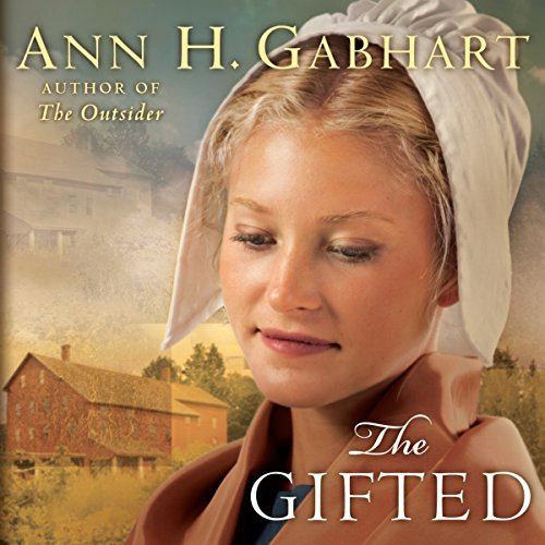 The Gifted     A Novel              By:                                                                                                                                 Ann H. Gabhart                               Narrated by:                                                                                                                                 Renee Ertl                      Length: 13 hrs and 48 mins     3 ratings     Overall 4.3