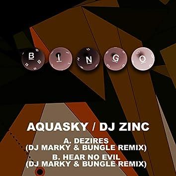 Dezires / Hear No Evil (DJ Marky & Bungle Remixes)