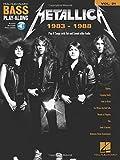 Metallica: 1983-1988 (Hal Leonard Bass Play-Along)
