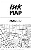 Madrid Inkmap - maps for eReaders, sightseeing, museums, going out, hotels (English) (English Edition)