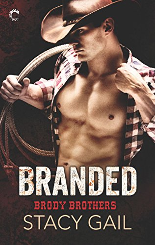 Branded (Brody Brothers Book 1)