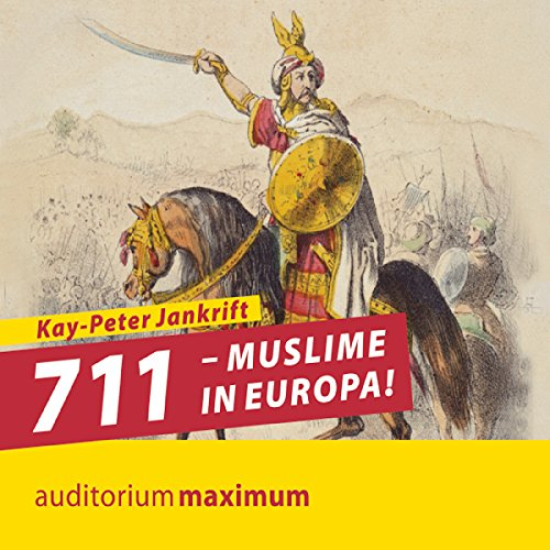 711 - Muslime in Europa!  By  cover art