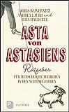 Asta von Astasiens Ratgeber für menschliche Weibchen in den Wechseljahren