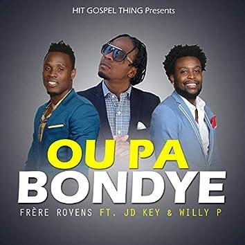 Ou pa bondye (feat. jd key & willy p)
