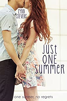 Just One Summer (Just One... Book 1) by [Lynn Stevens]