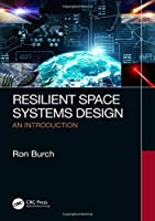 Resilient Space Systems Design: An Introduction