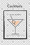 Cocktails meine Rezepte The most important ingredient is love: A5 Cocktail Rezeptbuch für über 100 Drinks zum selberschreiben - Notiere deine Lieblingsrezepte in deinem persönlichen Cocktailbuch!