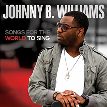 Songs for the World to Sing