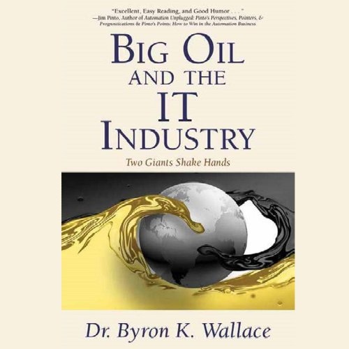 Big Oil & the IT Industry audiobook cover art