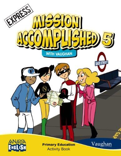 Mission Accomplished 5. Express. Activity Book. (Anaya English) - 9788467850239
