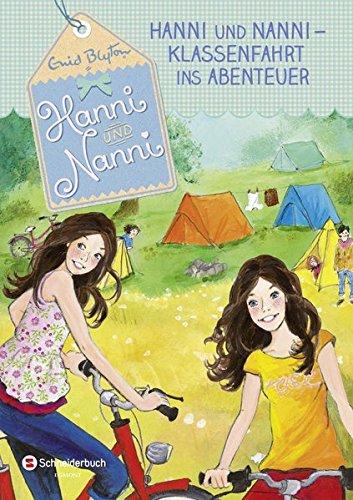 Hanni und Nanni, Band 27: Klassenfahrt ins Abenteuer