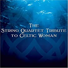 The String Quartet Tribute To Celtic Woman