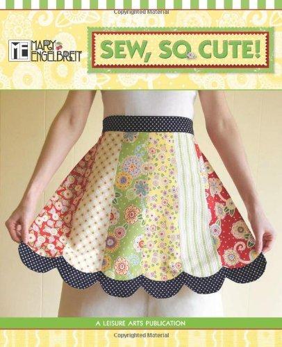 Mary Engelbreit: Sew, So Cute! (Mary Englebreit) by Mary Engelbreit Ent. (7-Dec-2011) Spiral-bound
