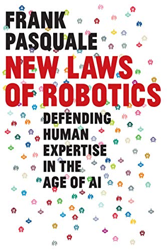 New Laws of Robotics: Defending Human Expertise in the Age of AI (English Edition)