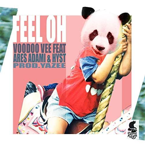 Voodoo Vee feat. Ares Adami & Hyst