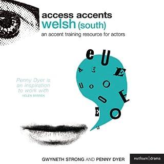 Access Accents     Welsh (South) - An Accent Training Resource for Actors              De :                                                                                                                                 Gwyneth Strong,                                                                                        Penny Dyer                               Lu par :                                                                                                                                 Penny Dyer,                                                                                        Adrian Scarborough                      Durée : 1 h et 2 min     Pas de notations     Global 0,0