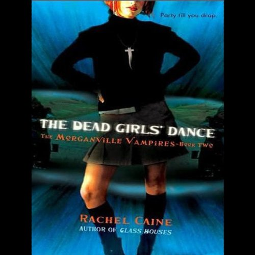 The Dead Girls' Dance audiobook cover art
